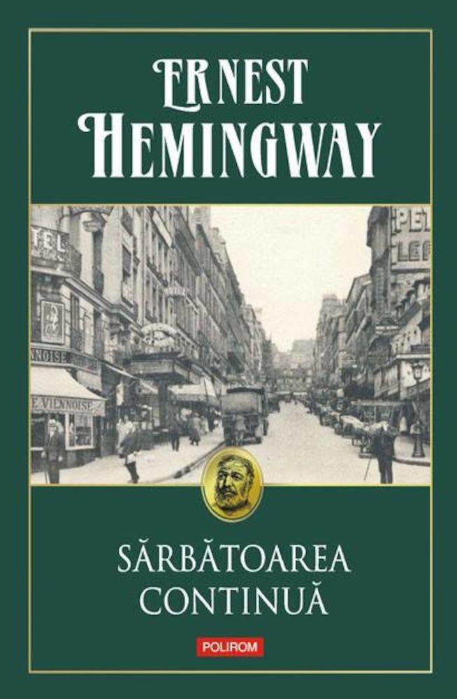 Sarbatoarea continua de Ernest Hemingway