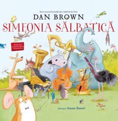 Simfonia Salbatica de Dan Brown